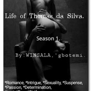 Life of Thomas da Silva, (Season 1).